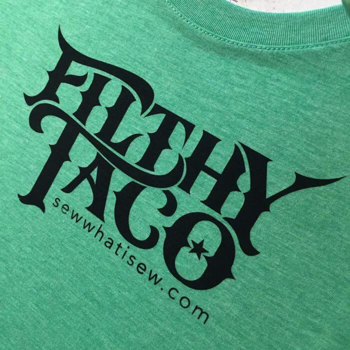Filthy Taco Shirt
